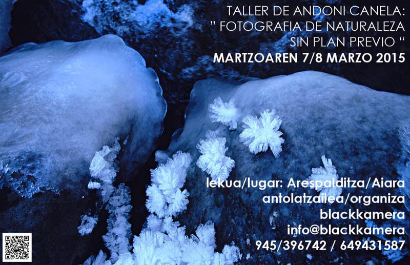 Taller de Andoni Canela los dias 7 y 8 de Marzo en Aiara