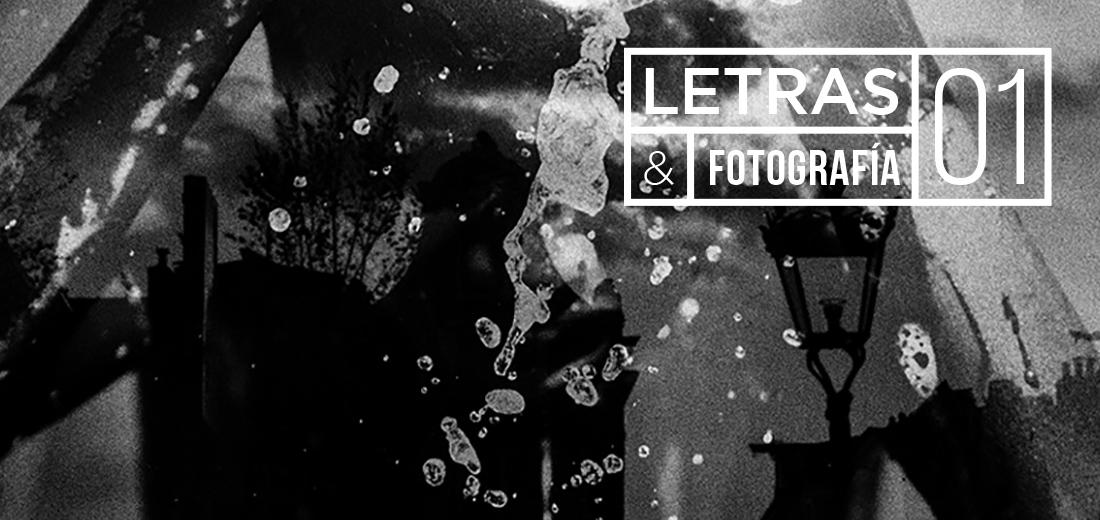Hitzak eta argazkiak / Letras y fotografía