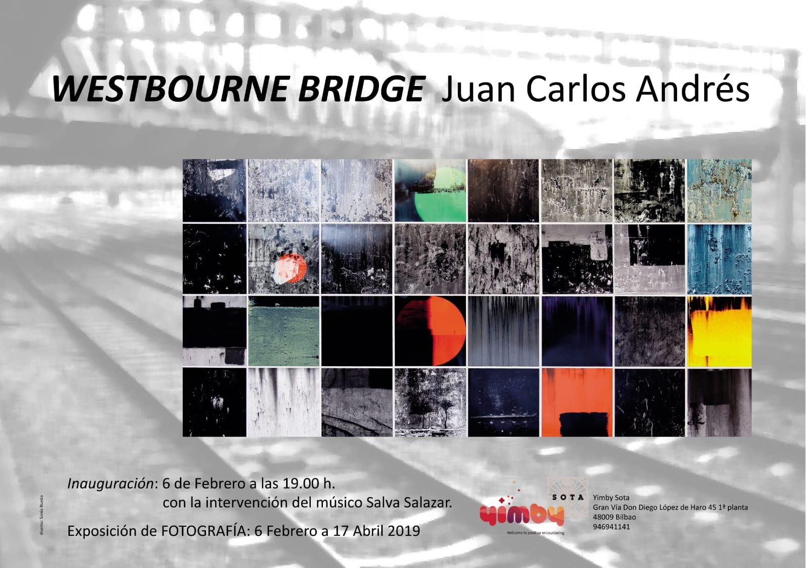 Westbourne Bridge, exposición de Juan Carlos Andrés en Bilbao.