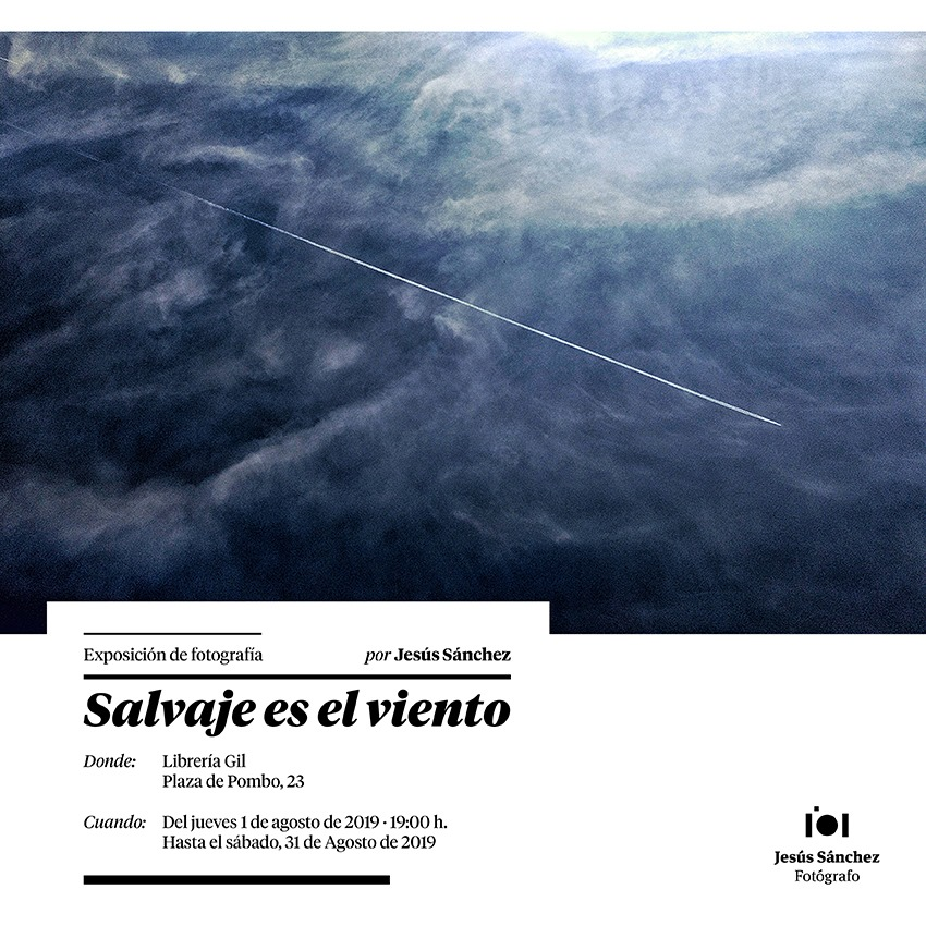 Salvaje es el viento. Exposición de Jesus Sanchez.