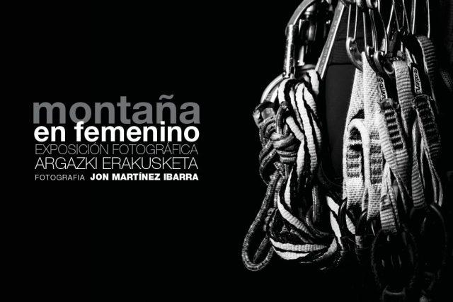 «Montaña en femenino» con Jon Martínez en Fundación Vital Kutxa.