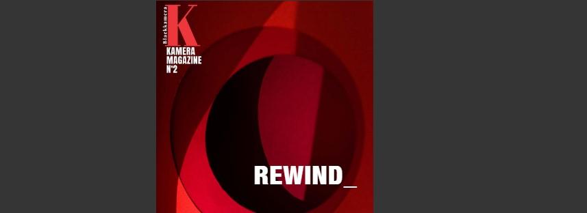 KAMERA MAGAZINE Nº 2 / REwind